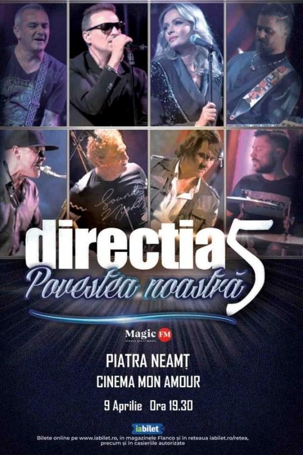 Direcția 5 - Povestea noastră la Cinema Dacia (Piatra Neamț)