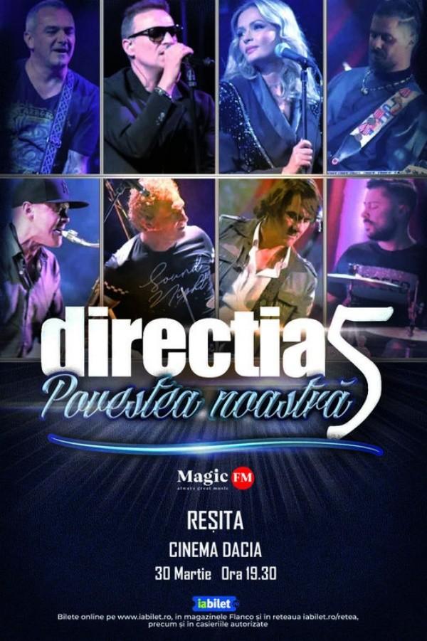 Direcția 5 - Povestea noastră la Cinema Dacia (Reșița)