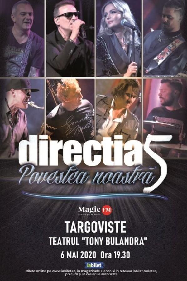 Direcția 5 - Povestea noastră la Teatrul Tony Bulandra (Târgoviște)