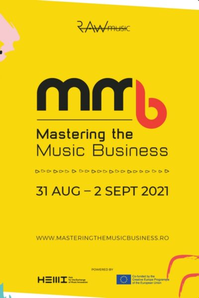 Poster eveniment Mastering the Music Business 2021