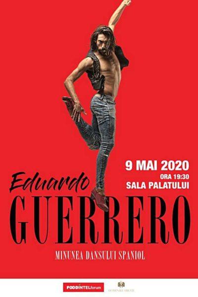 Poster eveniment Minunea dansului spaniol - Eduardo Guerrero