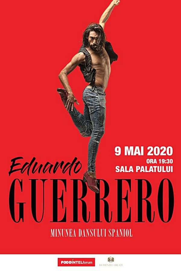 Minunea dansului spaniol - Eduardo Guerrero la Sala Palatului