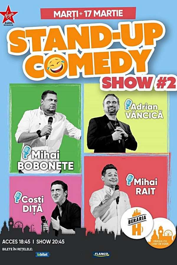 Stand-Up Comedy: Mihai Bobonete, Adrian Văncică, Costi Diță, Mihai Rait la Berăria H