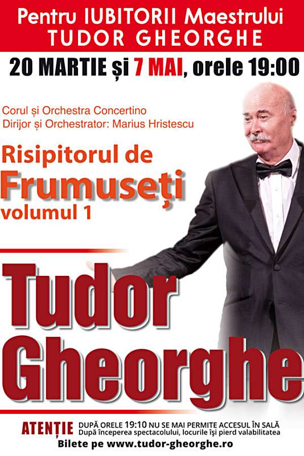 Tudor Gheorghe - Risipitorul de frumuseți la Sala Palatului