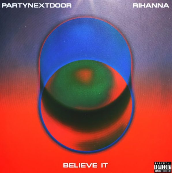 Coperta single PARTYNEXTDOOR RIhanna Believe It