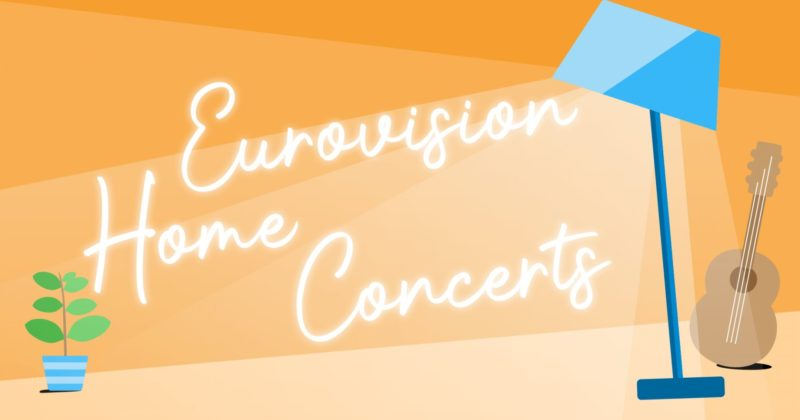 Eurovision Song Contest 2020 Home Concerts