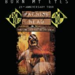 Poster turneu Machine Head Burn My Eyes 2020