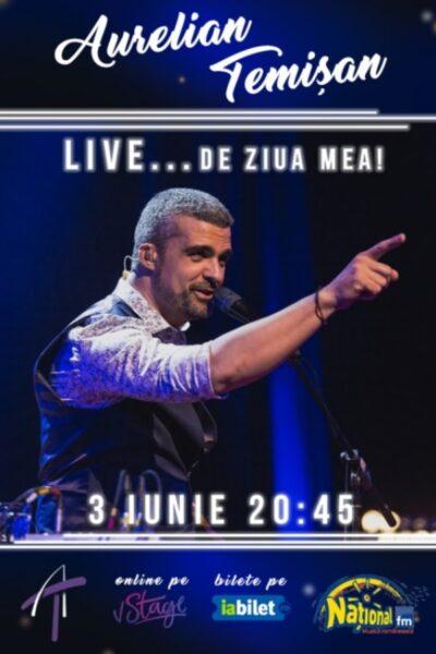 Poster eveniment Aurelian Temișan LIVE... de ziua mea!