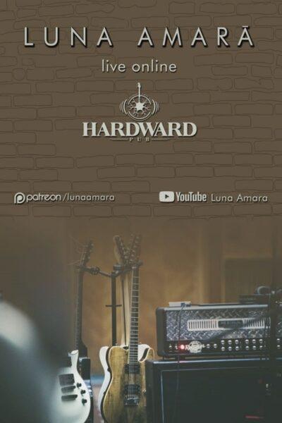 Poster eveniment Luna Amară live online from Hardward Pub