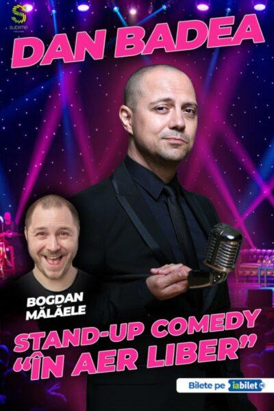 """Poster eveniment Dan Badea - Stand-up Comedy \""""În aer liber\"""""""