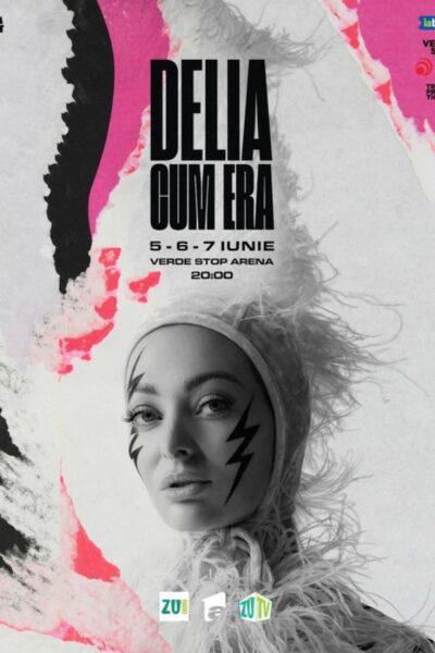 Poster eveniment Delia - Cum Era