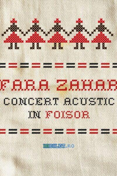 Poster eveniment Fără Zahăr Live din Foișor - Concert acustic online