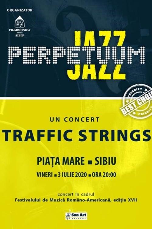 Traffic Strings - Perpetuum Jazz la Piața Mare din Sibiu