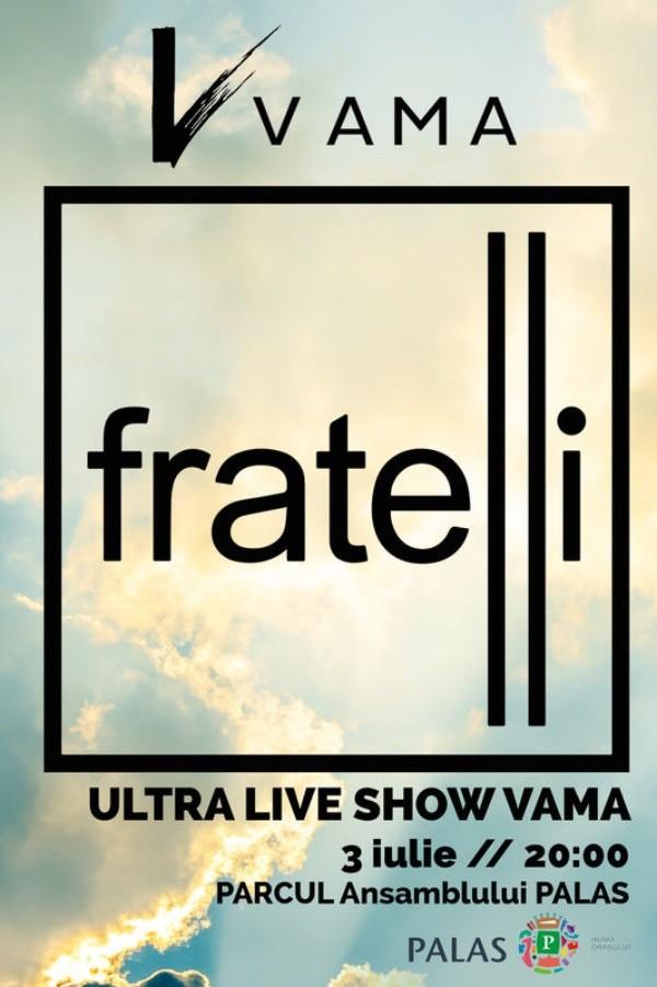 VAMA la Fratelli Lounge & Club Iași