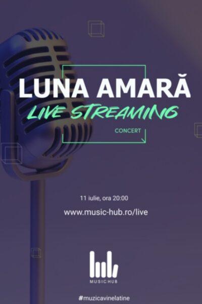 Poster eveniment Luna Amară - concert online