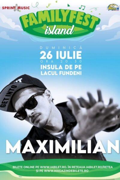 Poster eveniment Maximilian