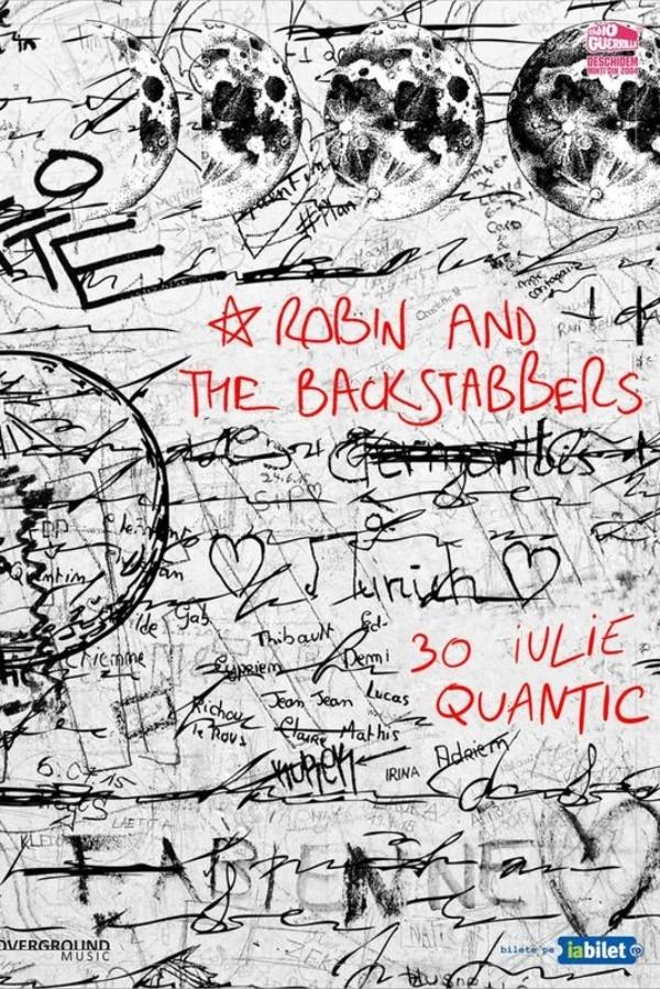 Robin and the Backstabbers la Quantic Club