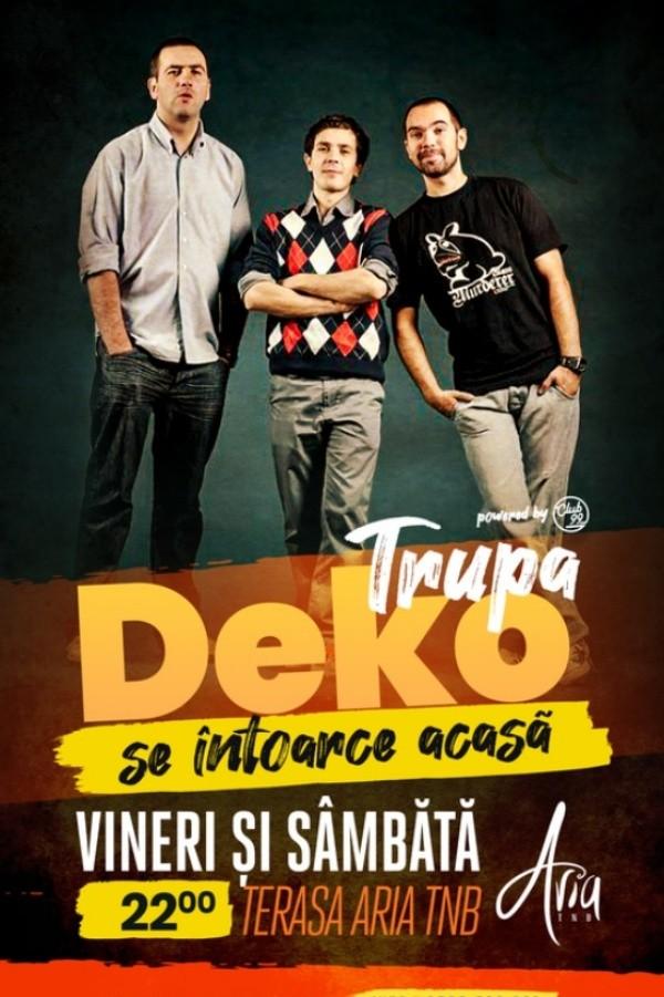 Trupa DeKo se întoarce acasă - Teo, Vio și Costel la Teatrul Naţional București