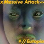 Coperta EP Massive Attack Eutopia
