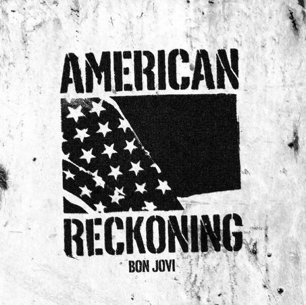 Coperta single Bon Jovi American Reckoning