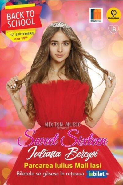 Poster eveniment Iuliana Beregoi - Sweet 16 Back to School