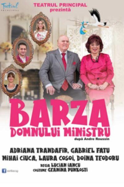 Poster eveniment Barza domnului ministru
