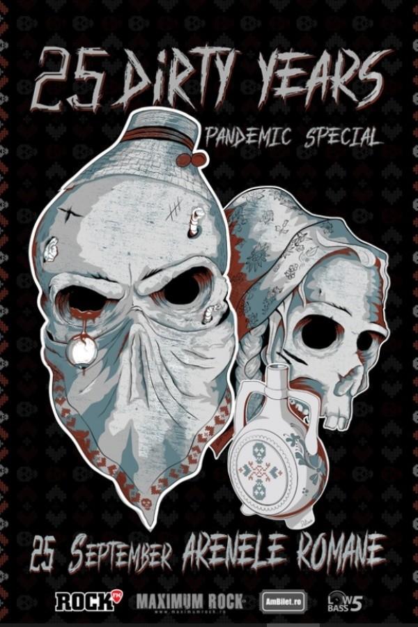 Dirty Shirt - Pandemic Special la Arenele Romane