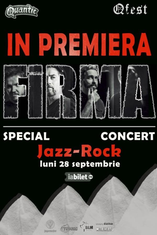 FiRMA Special Jazz-Rock set la Quantic Club
