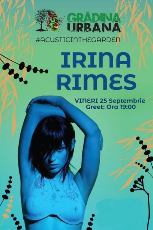 Irina Rimes acustic la Grădina Urbană