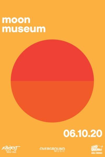Poster eveniment Moon Museum