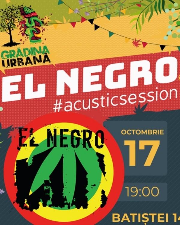 El Negro acoustic session la Grădina Urbană