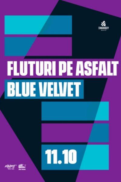 Poster eveniment Fluturi pe Asfalt / BlueVelvet
