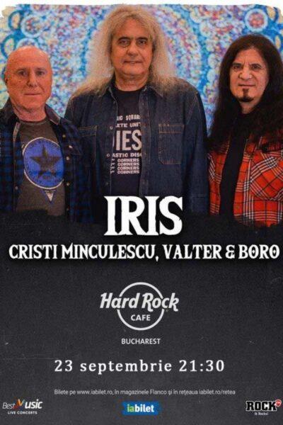 Poster eveniment IRIS – Cristi Minculescu, Valter, Boro