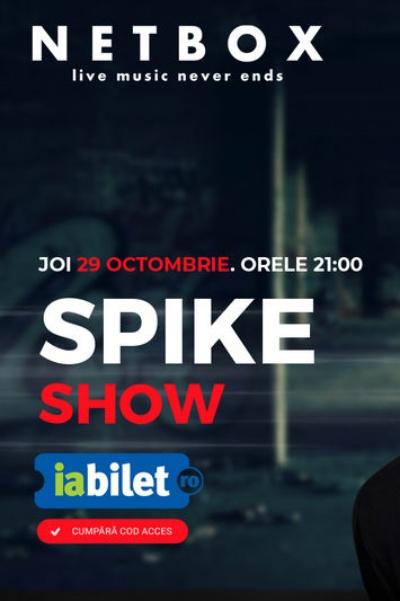 Poster eveniment Spike