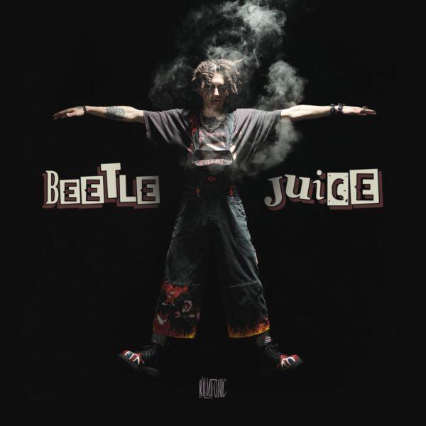 Coperta album Killa Fonic Beetlejuice