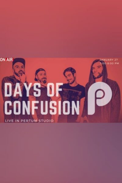 Poster eveniment Days of Confusion