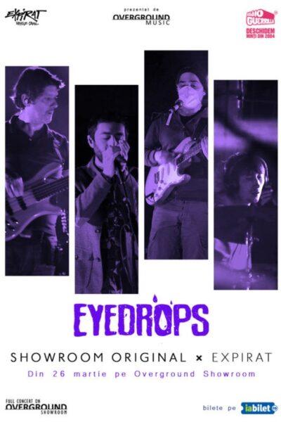 Poster eveniment Eyedrops - Showroom Original x Expirat