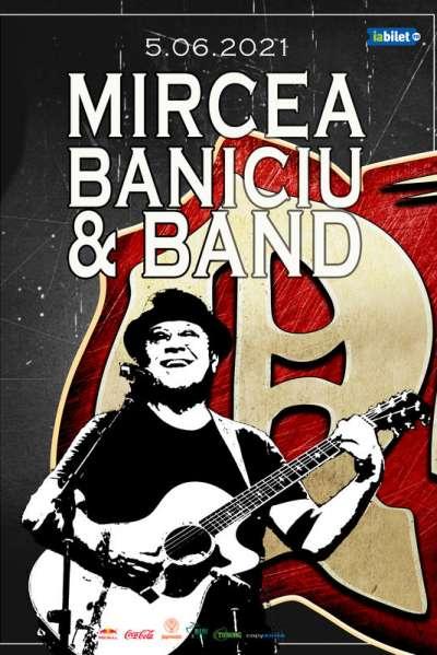 Poster eveniment Mircea Baniciu & Band