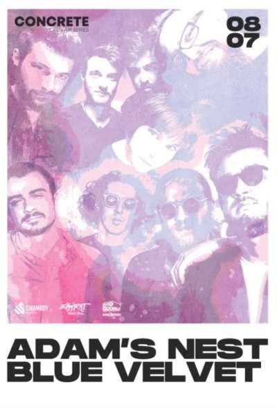 Poster eveniment Adam's Nest & BlueVelvet