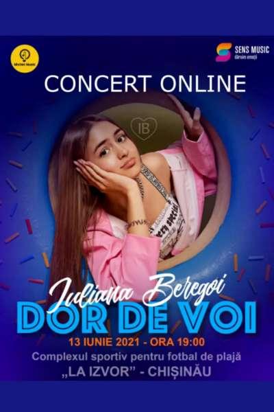 Poster eveniment Concert Online: Iuliana Beregoi - Dor de voi