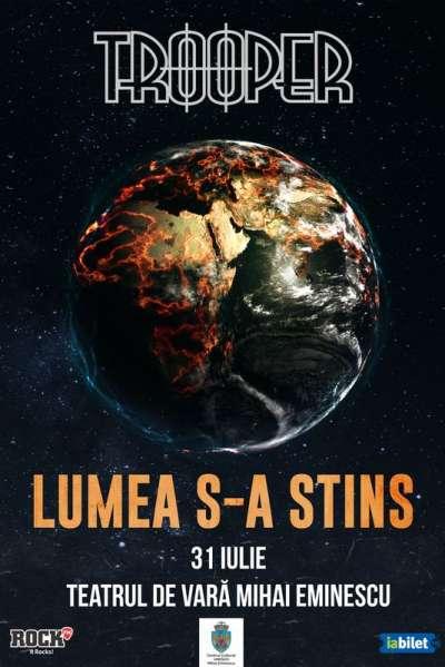 Poster eveniment Trooper - Lumea s-a stins