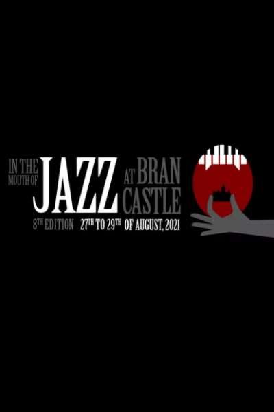 Poster eveniment Jazz at Bran Castle 2021