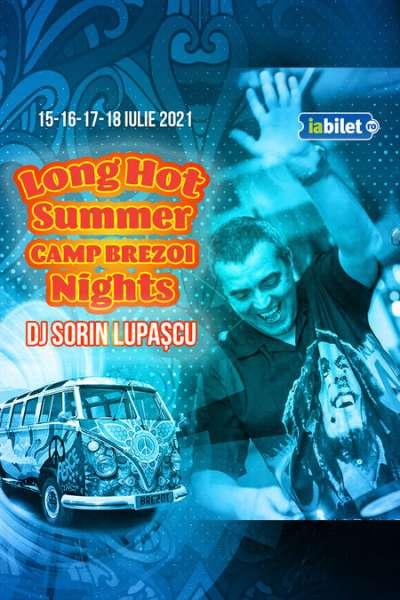 Poster eveniment Long Hot Summer Nights cu Sorin Lupașcu