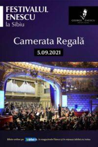 Camerata Regală - Festivalul Enescu