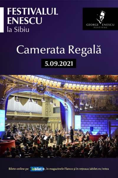 Poster eveniment Camerata Regală - Festivalul Enescu