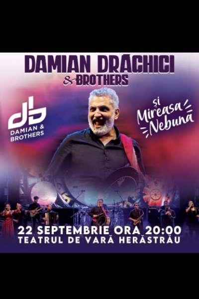 Poster eveniment Damian Drăghici & Brothers și Mireasa Nebună