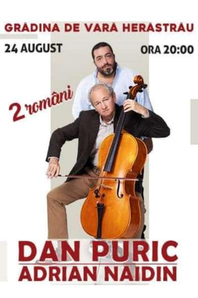 Poster eveniment Dan Puric, Adrian Naidin - 2 Români