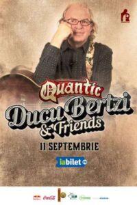 Ducu Bertzi & Friends