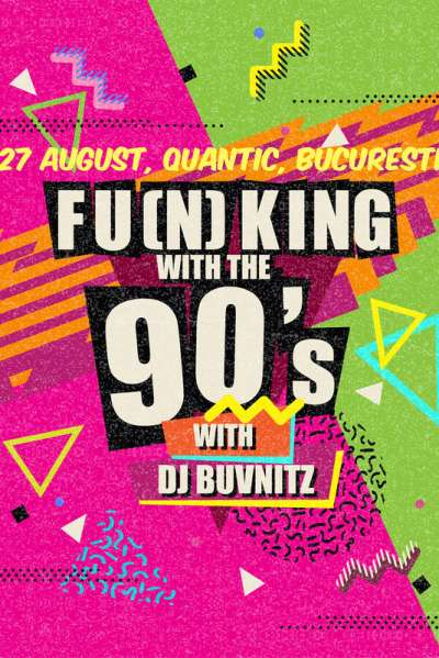 Poster eveniment Funking With The 90s