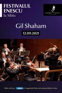 Gil Shaham - Festivalul Enescu